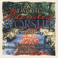 30 Favorite Blended Worship Classics — сборник