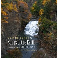 Unsung Songs: Songs of the Earth — Laurie Conrad