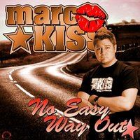 No Easy Way Out — Marc Kiss
