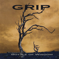 Bottle of Wisdom — Grip