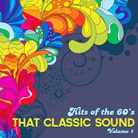 Hits of the 60's: That Classic Sound, Vol. 1 — сборник