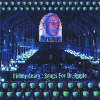 Timmy Leary : Songs for Dr. Apple — Phranque