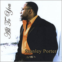 All to You — Stanley Porter