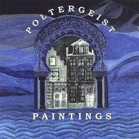Paintings — Poltergeist