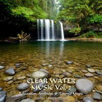 CLEAR WATER MUSIC VOL. 2 — сборник