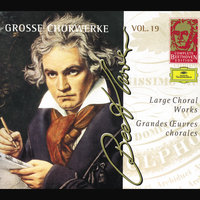 Beethoven: Large Choral Works — сборник