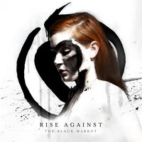 The Black Market — Rise Against