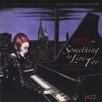 Something to Live For — Barbara Carroll