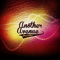 Breathe — Another Avenue
