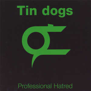 Tin Dogs - Resistance
