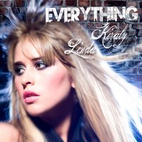 Everything — Linda Kiraly