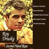 Second Hand Rose — Roy Drusky