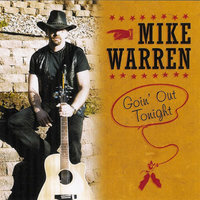 Goin' Out Tonight — Mike Warren