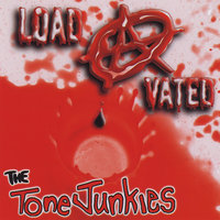 Load-A-Vated — The Tone Junkies