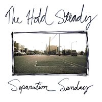 Separation Sunday — The Hold Steady