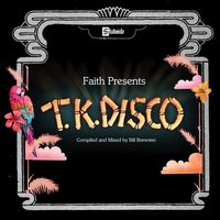 Faith Presents TK Disco — сборник