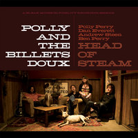 Head Of Steam E.P. — Polly and the Billet Doux