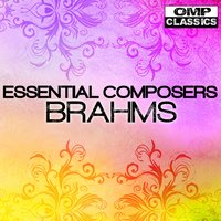 Essential Composers: Brahms — сборник