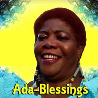 Children All Over the World Are the Same — Ada Blessings