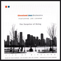 The Surprise of Being -- Live at Birdland — Cleveland Jazz Orchestra feat. Joe Lovano