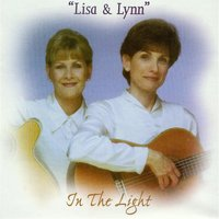 In the Light — Lisa & Lynn