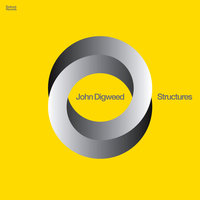 Structures — John Digweed