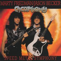 Speed Metal Symphony — Jason Becker, Marty Friedman, Cacophony