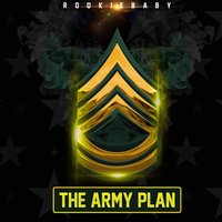 The Army Plan — RookieBaby