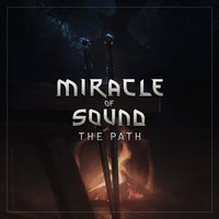 The Path — Miracle of Sound