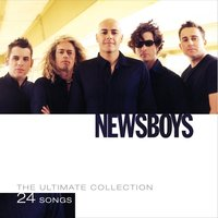 The Ultimate Collection — Newsboys