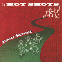Teen Street — The Hot Shots