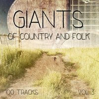 Giants of Country and Folk - 100 Tracks, Vol. 5 — сборник