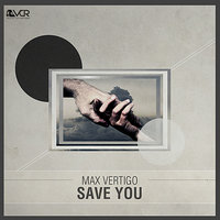 Save You — Max Vertigo