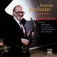 Patterns — Frank Strazzeri, Bill Perkins, Joe LaBarbera, Tom Warrington, Lennie Niehaus Quintet