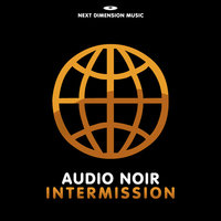 Intermission EP — Audio Noir