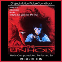 The Unholy — Roger Bellon