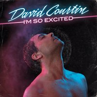 I'm So Excited - Single — David Courtin