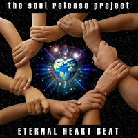 Eternal Heart Beat - EP — Edgar James, The Soul Release Project
