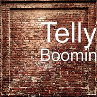 Boomin' — Telly