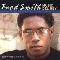 Music Del Rey — Fred Smith