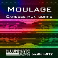 Caresse Mon Corps — Moulage