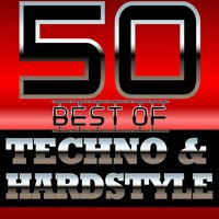 50 Best of Techno and Hardstyle — сборник