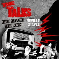 Can Stand the Rain — Neville Staple, The Talks