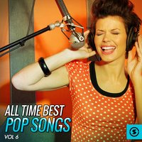 All Time Best Pop Songs, Vol. 6 — сборник