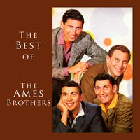The Best Of — The Ames Brothers