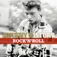 Johnny History - Rock'N'Roll — Johnny Hallyday