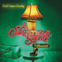 A Christmas Story - The Musical — World Premiere Recording