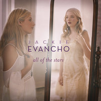 All of the Stars — Jackie Evancho