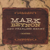 Maybe — Mark Beynon