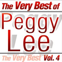 The Very Best Of Peggy Lee Vol.4 — Peggy Lee